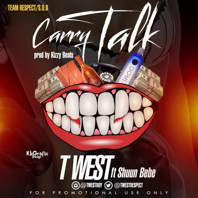 Twest Ft Shuun Bebe, Carry Talk